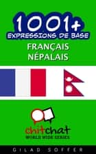1001+ Expressions de Base Français - Népalais ebook by Gilad Soffer