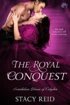 The Royal Conquest ebook by