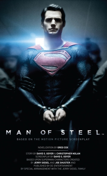 Man of Steel: The Official Movie Novelization ebook by Greg Cox