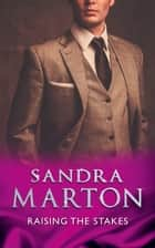 Raising The Stakes (Mills & Boon Modern) (The O'Connells, Book 1) ebook by Sandra Marton