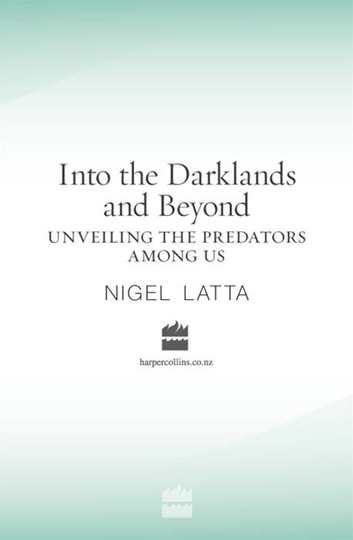 Into the Darklands and Beyond ebook by Nigel Latta