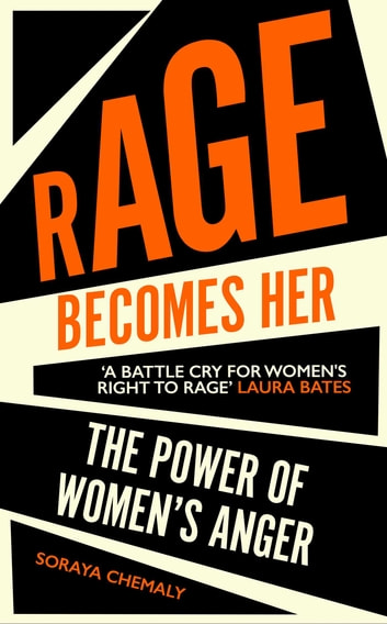 Rage Becomes Her ebook by Soraya Chemaly