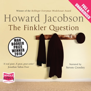The Finkler Question audiobook by Howard Jacobson