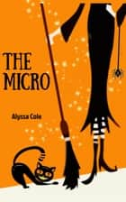 The Micro eBook by Alyssa Cole