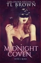 Midnight Coven ebook by Tara Brown