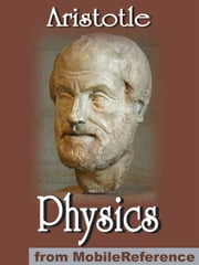 Physics (Mobi Classics) ebook by Aristotle,R. P. Hardie (Translator),R. K. Gaye (Translator)