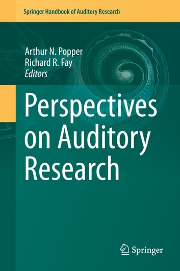 Perspectives on Auditory Research ebook by