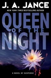 Queen of the Night - A Novel of Suspense ebook by J. A. Jance