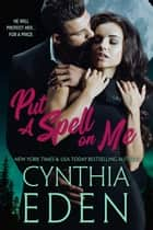 Put A Spell On Me ebook by