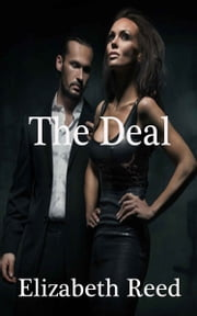 The Deal ebook by Elizabeth Reed