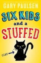 Six Kids and a Stuffed Cat ebook by