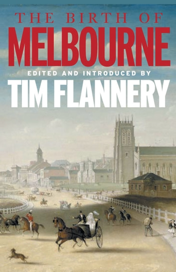 The Birth of Melbourne ebook by