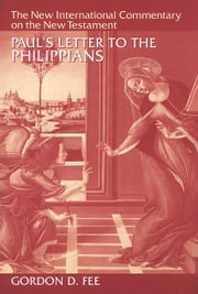 Paul's Letter to the Philippians ebook by Gordon D. Fee