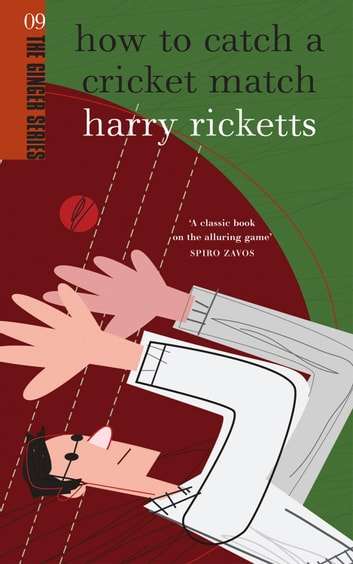 How to catch a cricket match ebook by harry ricketts how to catch a cricket match ebook by harry ricketts fandeluxe PDF
