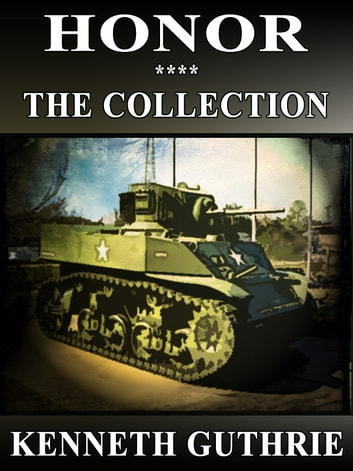 Honor: The Collection (Stories 1-4) eBook by Kenneth Guthrie