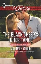 The Black Sheep's Inheritance ebook by Maureen Child