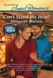 Can't Stand the Heat? ebook by Margaret Watson
