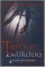 The Treetop Murders ebook by Peter Tranter