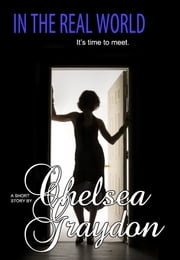 In the Real World ebook by Chelsea Graydon
