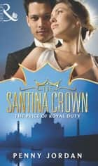 The Santina Crown Collection (Mills & Boon e-Book Collections) ebook by Penny Jordan, Sharon Kendrick, Kate Hewitt,...