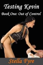 Out of Control ebook by Stella Fyre