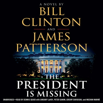 The President Is Missing Audiobook By Bill Clinton 9781478998877