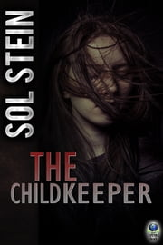 The Childkeeper ebook by Sol Stein