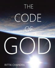 The Code of God ebook by Rittik Chandra