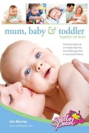 Mum, Baby & Toddler ebook by Jan Murray