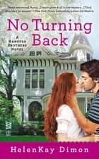 No Turning Back ebook by HelenKay Dimon