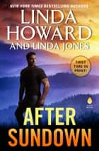 After Sundown - A Novel ebook by Linda Howard, Linda Jones