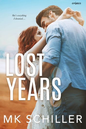 Lost Years ebook by MK Schiller