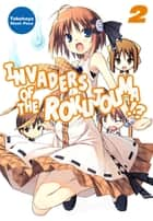 Invaders of the Rokujouma!? Volume 2 ebook by Takehaya