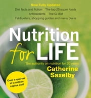 Nutrition For Life ebook by Catherine Saxelby