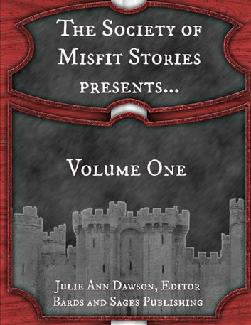 The Society of Misfit Stories Presents...Volume One ebook by James Dorr,Milo James Fowler,Fred McGavran,Ace Antonio Hall,Brian Koukol,Derek Muk,Deven Greene,Rafe McGregor,O'Brian Gunn,Sonny Zae,Paul Stansbury