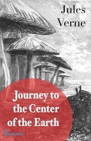 A Journey into the Center of the Earth ebook by ules Verne