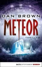 Meteor ebook by Peter A. Schmidt, Dan Brown