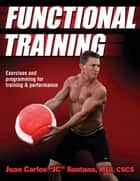 "Functional Training ebook by Juan Carlos ""JC"" Santana"
