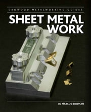 Sheet Metal Work ebook by Marcus Bowman