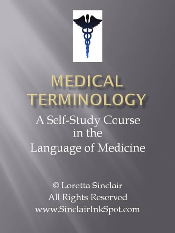 Medical Terminology - The Language of Medicine ebook by Loretta Sinclair