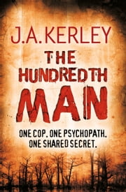 The Hundredth Man (Carson Ryder, Book 1) ekitaplar by J. A. Kerley