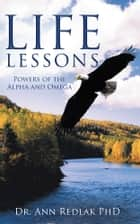 Life Lessons ebook by Dr. Ann Redlak PhD