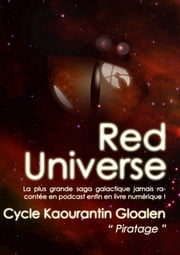 Kaourantin Gloalen (Red Universe T1) - Piratage ebook by Raoulito, Tristan Haute, Raoul Miclo