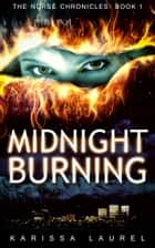 Midnight Burning ebook by Karissa Laurel
