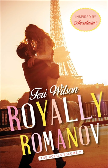 Royally Romanov ebook by Teri Wilson