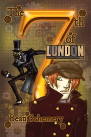 The 7th of London ebook by Beau Schemery,Beau Schemery
