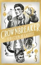 Spellslinger 6: Crownbreaker ebook by