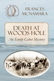 Death at Woods Hole ebook by Frances McNamara
