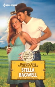 Having the Cowboy's Baby ebook by Stella Bagwell