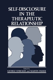 Self-Disclosure in the Therapeutic Relationship ebook by M. Fisher,Sharon Shueman